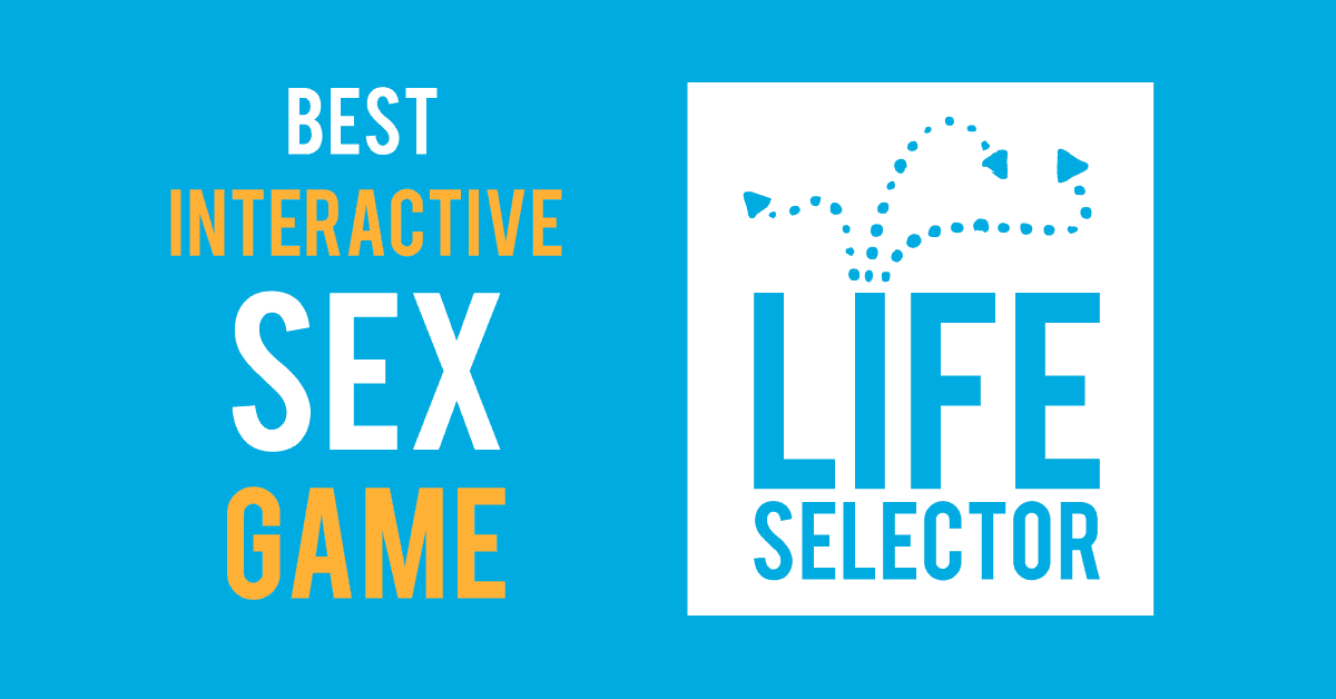 best interactive sex game lifeselector