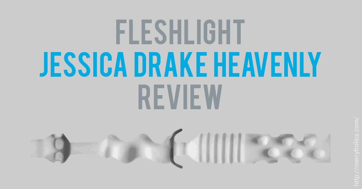 Jessica Drake Heavenly Fleshlight Review