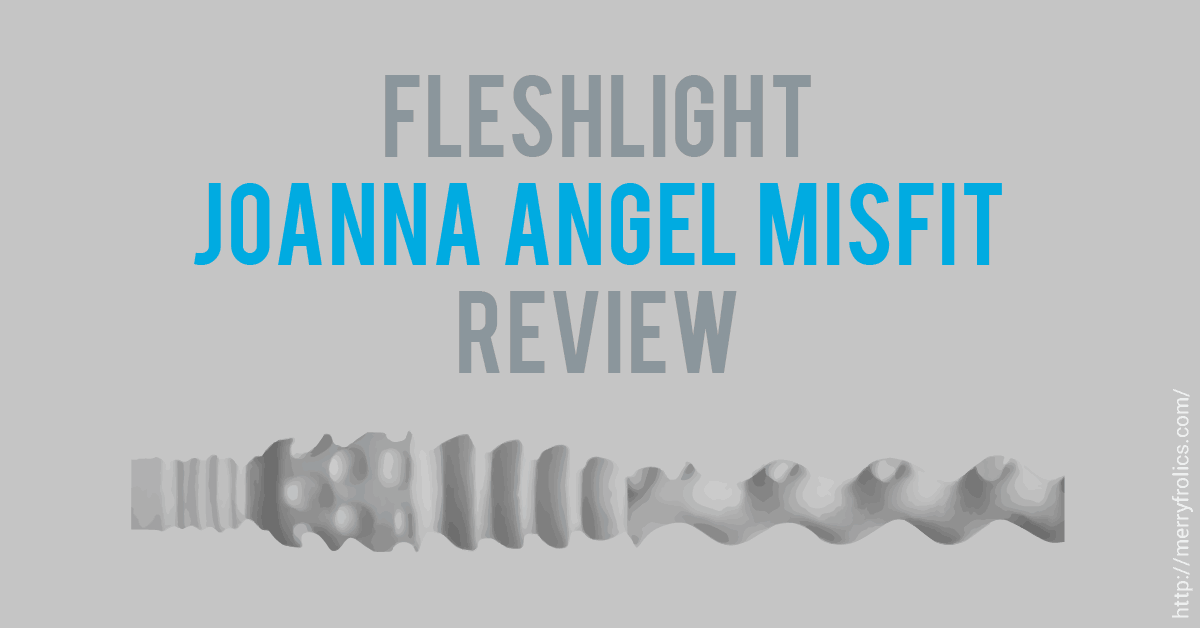 Fleshlight Review: Joanna Angel Misfit
