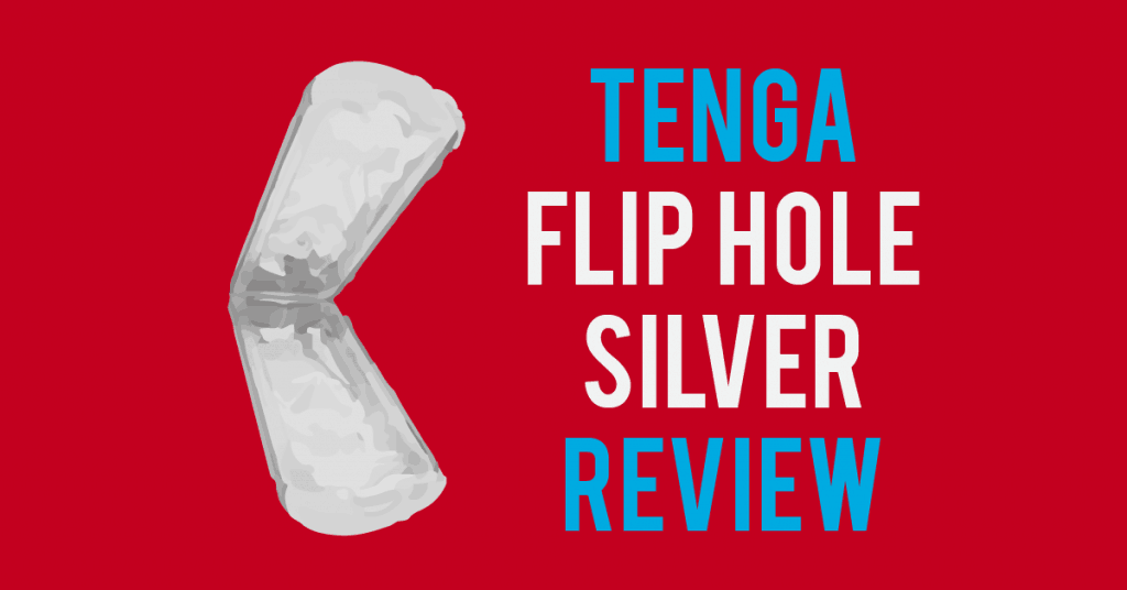 Tenga Flip Hole Silver review