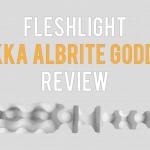 Fleshlight Anikka Albrite Goddess Review