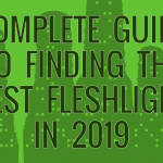 Guide to Best Fleshlight sleeves and textures in 2019