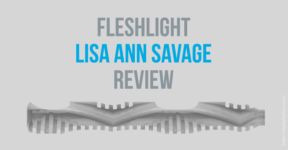 Fleshlight Lisa Ann Savage Review - Featured Image
