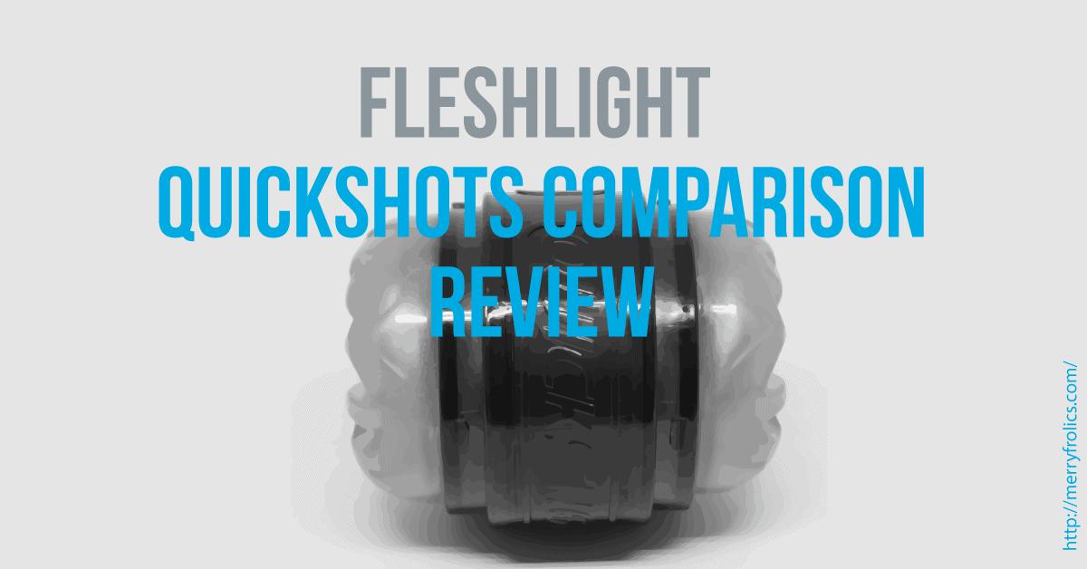 Fleshlight Quickshots Comparison review: Quickshot Riley Reid, Vantage, and Pulse